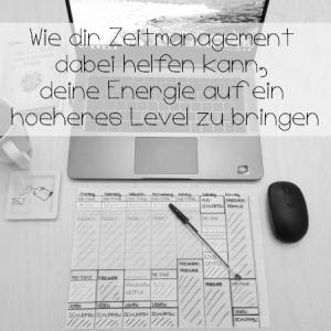 Zeitmanagement und Energie