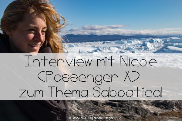 Interview Reisen trotz Vollzeitjob Sabbatical Nicole Passenger X
