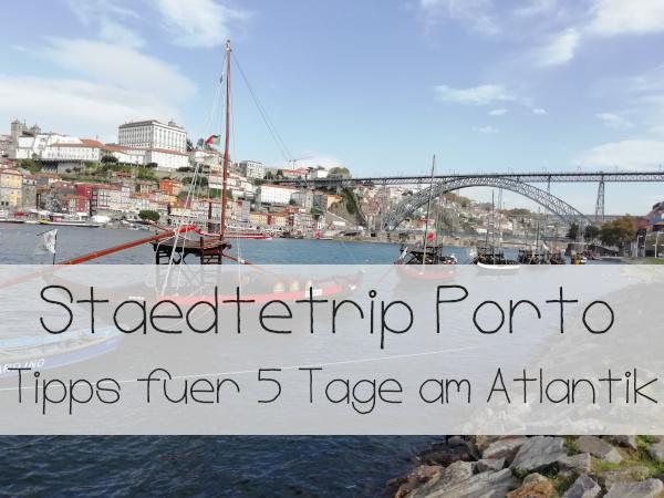 Städtetrip Porto Titelbild