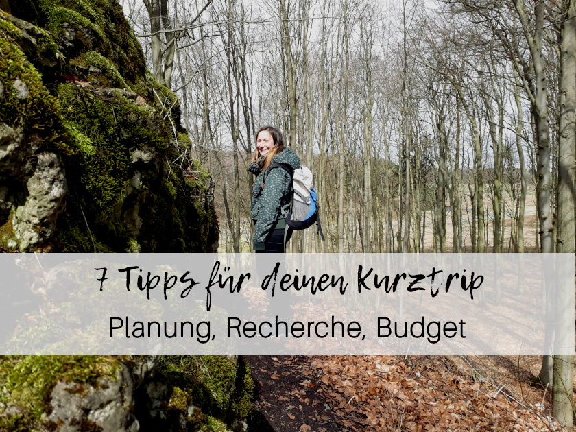 7 Tripps Kurztrip