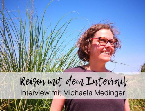 Reisen trotz Vollzeitjob – Interview zum Reisen mit dem Interrail Pass mit Michaela Medinger