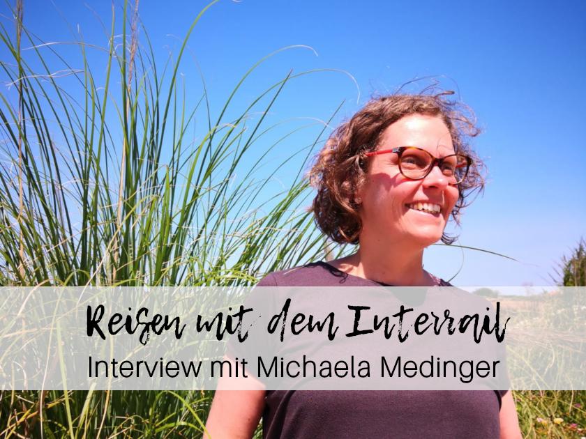 Reisen Interrail Michaela Medinger