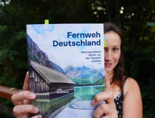"""Buchrezension: """"Fernweh Deutschland – Naturparadiese direkt vor der Haustür erleben"""" von Julia Schattauer"""